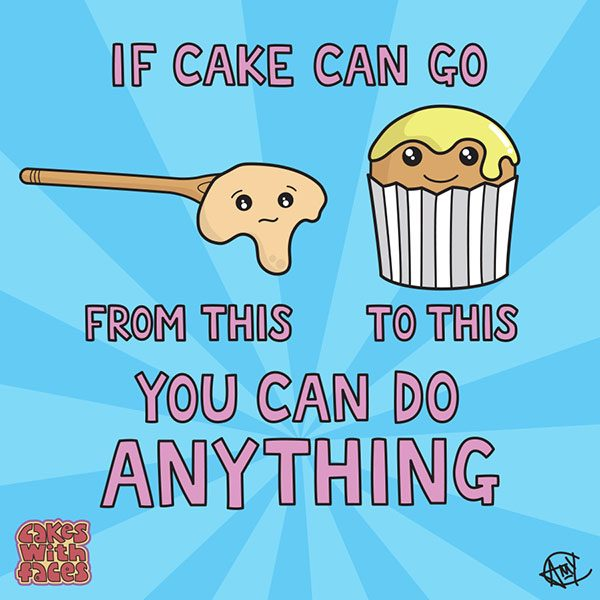 Cake Motivational Poster