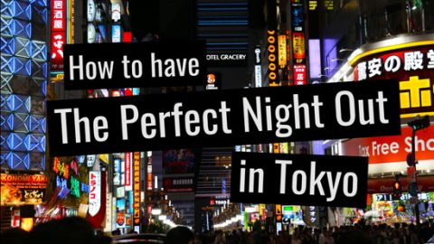 perfect-night-out-in-tokyo
