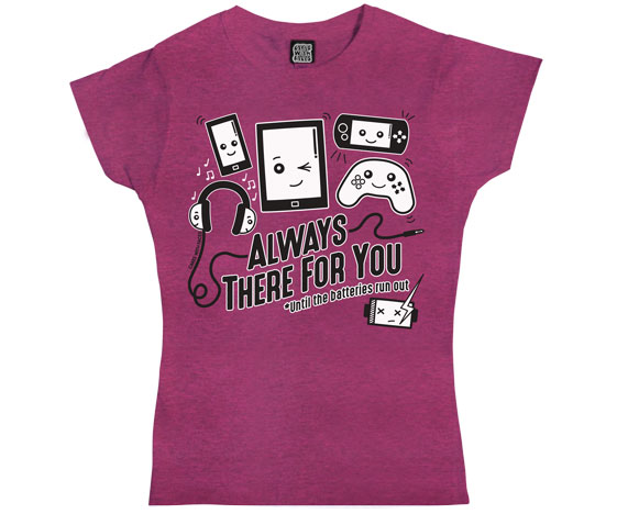 Always There For You Ladies T-Shirt