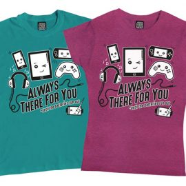 Always There For You T-Shirt
