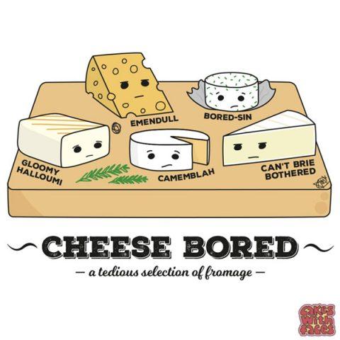 cheese-bored