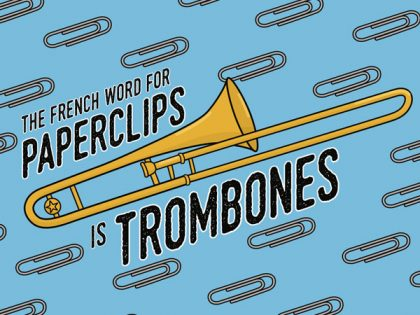 My Favourite Fact about Trombones
